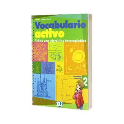 Vocabulario Activo 2. Fotocopiable, Francisca Cardenas Bernal, ELI