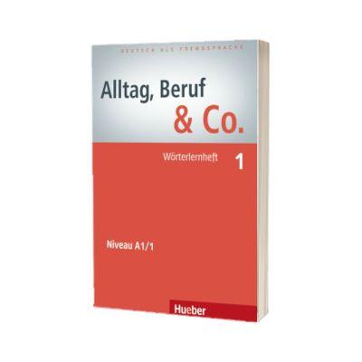 Alltag, Beruf and Co. 1 Worterlernheft, Norbert Becker, HUEBER