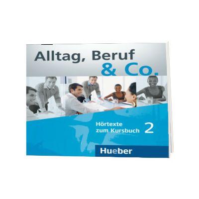 Alltag, Beruf and Co. 2 Audio CDs zum Kursbuch, Norbert Becker, HUEBER