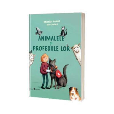 Animalele si profesiile lor, Kristina Dumas, UNIVERS
