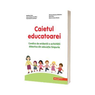 Caietul educatoarei. Condica de evidenta a activitatii didactice din educatia timpurie, Carmen Maria Breazu, PARALELA 45