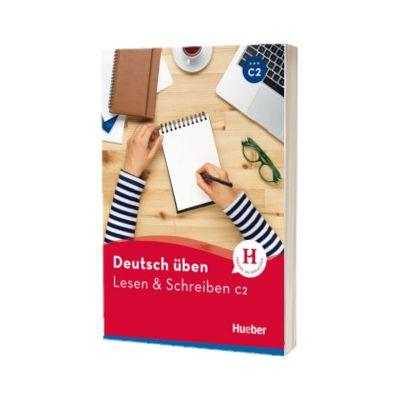 Deutsch uben. Lesen und Schreiben C2 Buch, Anneli Billina, HUEBER
