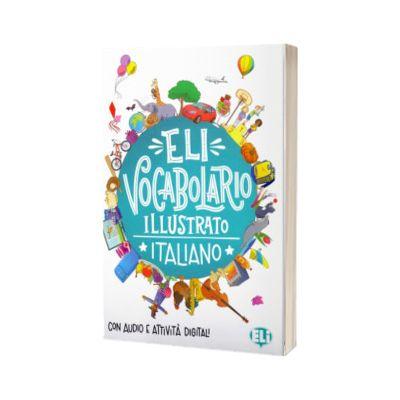 ELI Vocabolario illustrato. Italiano, Joy Olivier, ELI