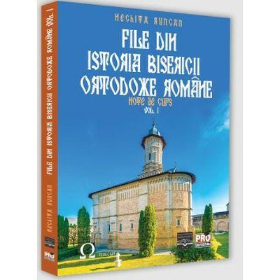 File din Istoria Bisericii Ortodoxe Romane. Note de curs. Volumul I