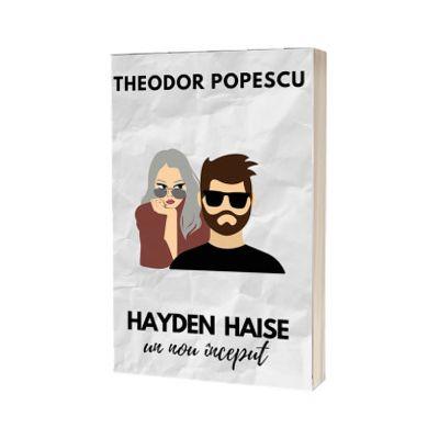 Hayden Haise. Un nou inceput, Theodor Popescu, SMART PUBLISHING