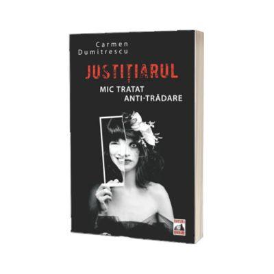 Justitiarul. Mic tratat anti-tradare, Carmen Dumitrescu, Neverland