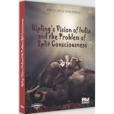 Kipling's Vision of India and the Problem of Split Consciousness