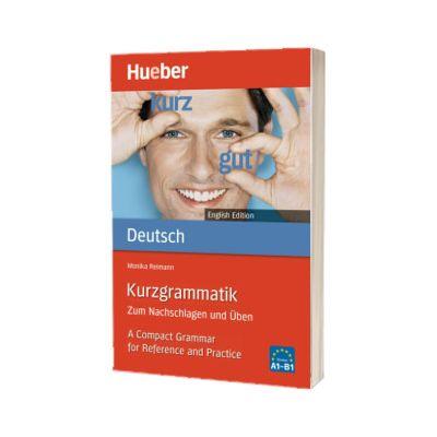 Kurzgrammatik. Deutsch English Edition Ausgabe Englisch Zum Nachschlagen und Uben, Monika Reimann, HUEBER