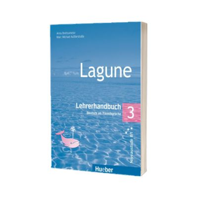 Lagune 3. Lehrerhandbuch, Anna Breitsameter, HUEBER