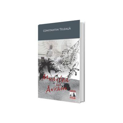 Moartea lui Avram, Constantin Teleaga, Neverland