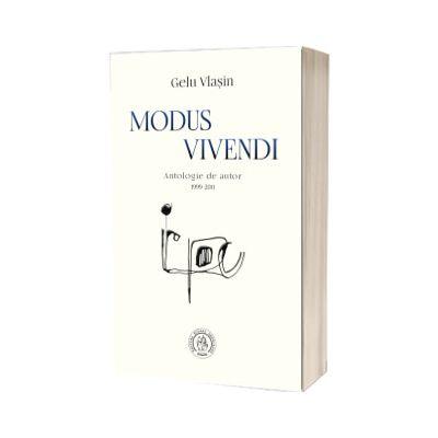 Modus vivendi. Antologie de autor (1999-2011), Gelu Vlasin, SCOALA ARDELEANA