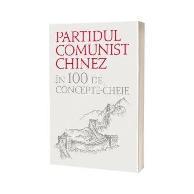 Partidul comunist chinez in 100 de concepte cheie, CORINT