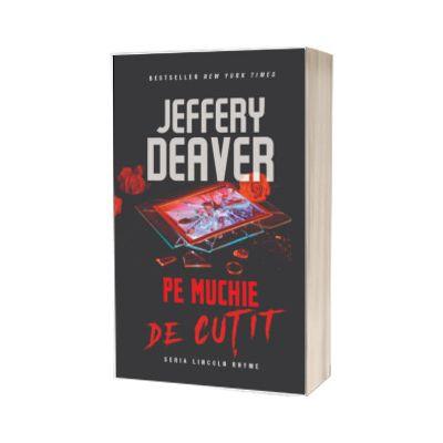 Pe muchie de cutit, Jeffery Deaver, RAO