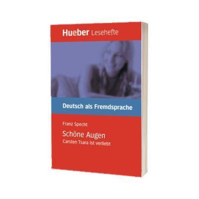 Schone Augen Leseheft Carsten Tsara ist verliebt, Franz Specht, HUEBER