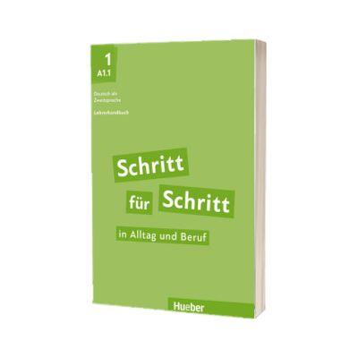 Schritt fur Schritt in Alltag und Beruf 1. Lehrerhandbuch, Susanne Kalender, HUEBER