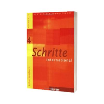 Schritte International 4. Lehrerhandbuch, Susanne Kalender, HUEBER