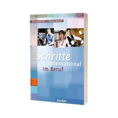 Schritte International. Deutsch fur... Ihren Beruf. Deutsch als Fremdsprache Ubungsbuch, HUEBER