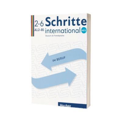 Schritte international Neu im Beruf 2-6 Kopiervorlagen, Sandra Jotzo, HUEBER
