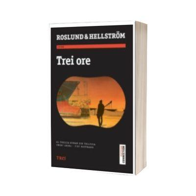 Trei ore, Anders Roslund, TREI