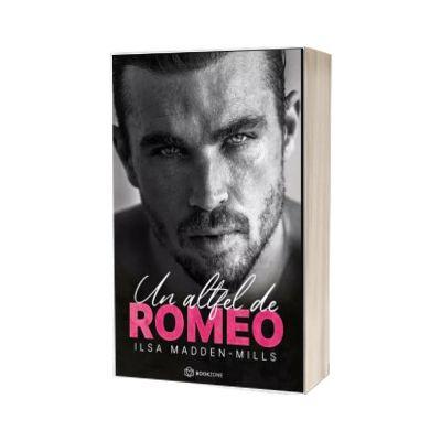 Un altfel de Romeo, Ilsa Madden-Mills, Bookzone