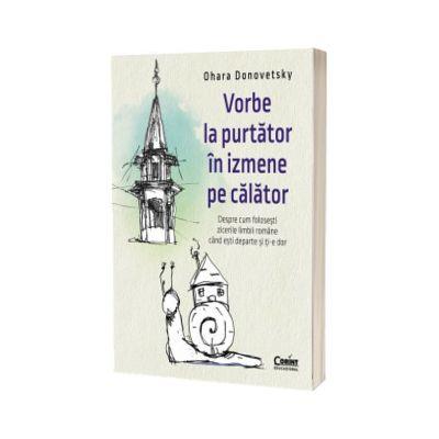 Vorbe la purtator in izmene pe calator, Ohara Donovetsky, Corint