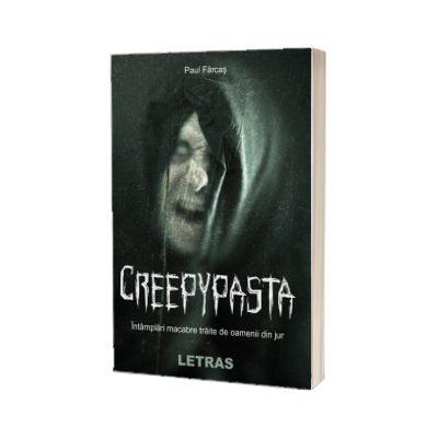 Creepypasta, Paul Farcas, LETRAS