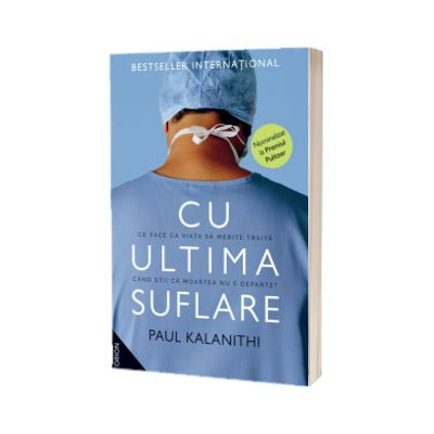 Cu ultima suflare. Editia a III-a, Paul Kalanithi, NEMIRA