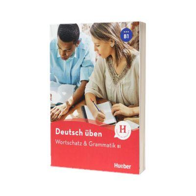 Deutsch uben. Wortschatz und Grammatik B1, Anneli Billina, HUEBER