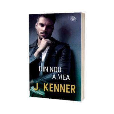 Din nou a mea, J. Kenner, LIRA