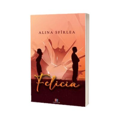 Felicia, Alina Sfirlea, CREATOR