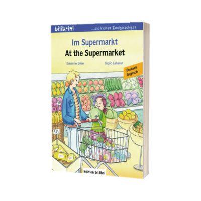Im Supermarkt Kinderbuch. Deutsch-Englisch, Susanne Bose, HUEBER