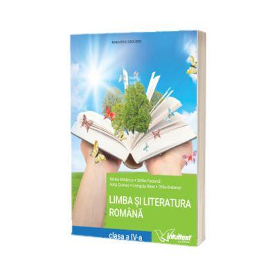 Limba si literatura romana. Manual pentru clasa a IV-a 2021, Mirela Mihaescu, INTUITEXT