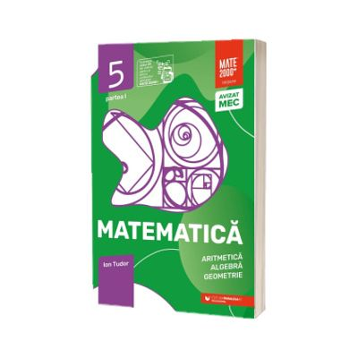 Matematica. Aritmetica, algebra, geometrie. Caiet de lucru. Clasa a V-a. Initiere. Partea I, Ionel Tudor, PARALELA 45