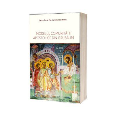 Modelul comunitatii apostolice din Ierusalim, Constantin Preda, CUVANTUL VIETII