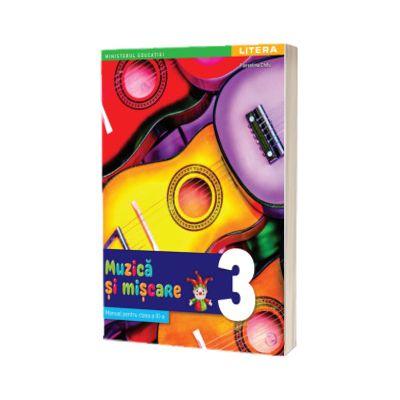 Muzica si miscare. Manual pentru clasa a III-a, Florentina Chifu, LITERA