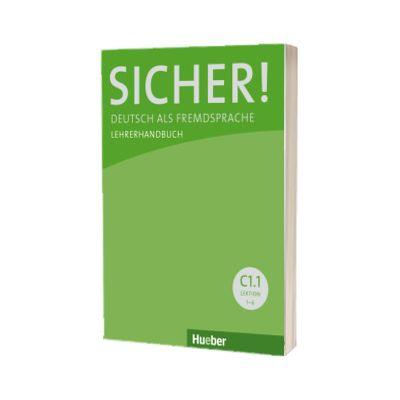 Sicher! C1. 1 Lehrerhandbuch, Sonke Andresen, HUEBER