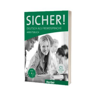 Sicher! C1 Arbeitsbuch mit CD-ROM Lektion 1-12, Susanne Schwalb, HUEBER