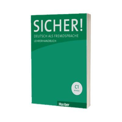 Sicher! C1 Lehrerhandbuch C1. 1 und C1. 2, Sonke Andresen, HUEBER