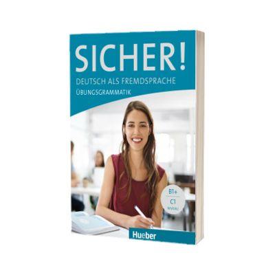 Sicher! Deutsch als Fremdsprache. Ubungsgrammatik, Axel Hering, HUEBER