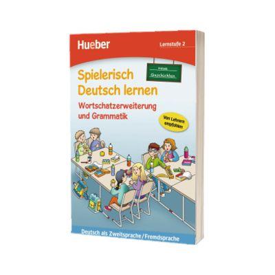 Spielerisch Deutsch Lernen. Wortschatzerweiterung und Grammatik, Marion Techmer, HUEBER
