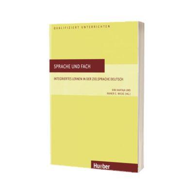 Sprache und Fach Buch Integriertes Lernen in der Zielsprache Deutsch, Kim Haataja, HUEBER