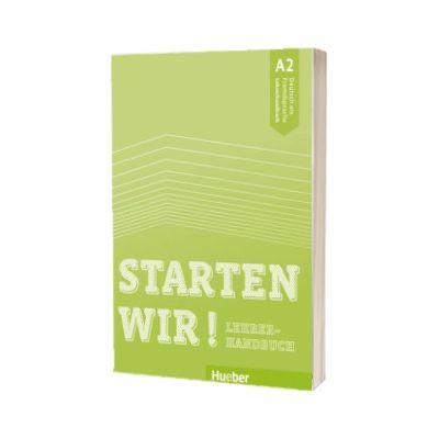 Starten wir! A 2 Lehrerhandbuch, Sinem Scheuerer, HUEBER