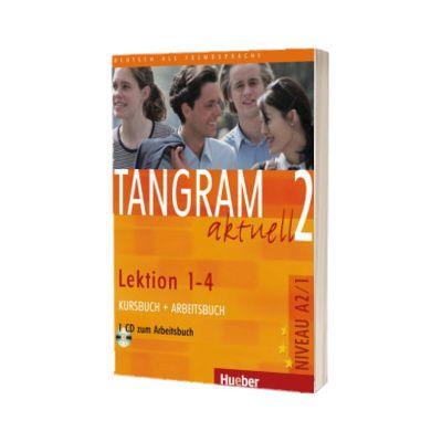Tangram aktuell 2. Lektion 1-4 Kursbuch und Arbeitsbuch mit Audio-CD zum Arbeitsbuch, Rosa Maria Dallapiazza, HUEBER