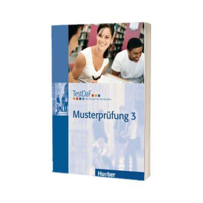TestDaF Musterprufung 3. Heft mit Audio-CD Test Deutsch als Fremdsprache, HUEBER