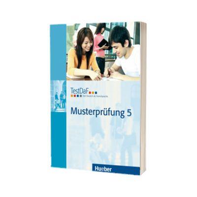 TestDaF Musterprufung 5. Heft mit Audio-CD Test Deutsch als Fremdsprache, HUEBER
