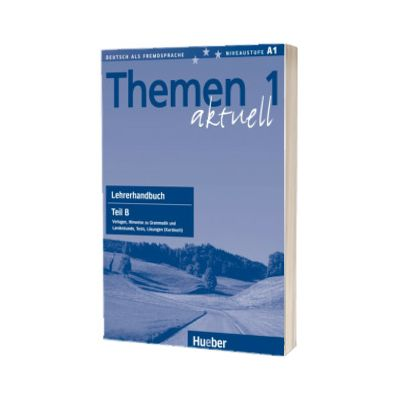 Themen aktuell 1. Lehrerhandbuch Teil B, Heiko Bock, HUEBER