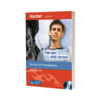 Timo darf nicht sterben! Leseheft mit Audio-CD, Charlotte Habersack, HUEBER