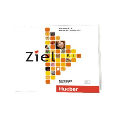 Ziel B1+. 2 Audio-CDs zum Kursbuch, Rosa Maria Dallapiazza, HUEBER