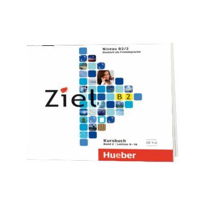 Ziel B2. Band 2. 2 Audio-CDs zum Kursbuch, Rosa Maria Dallapiazza, HUEBER